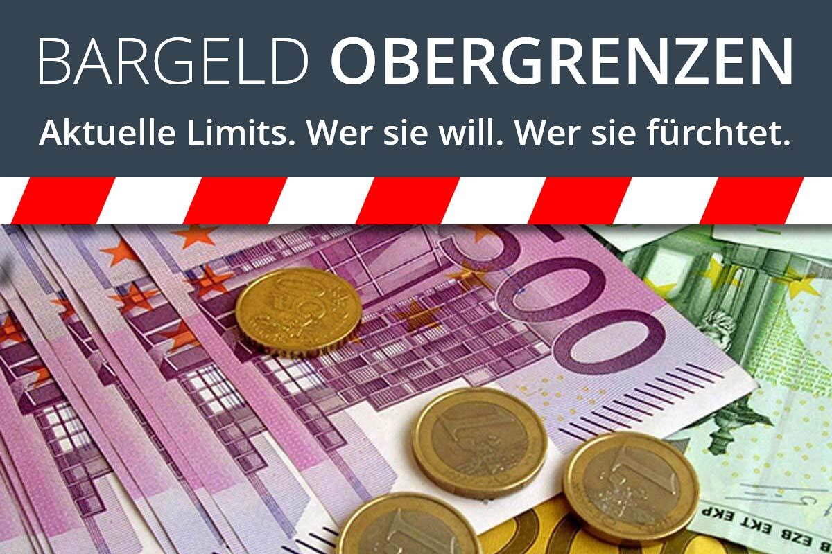 Bargeld Obergrenzen