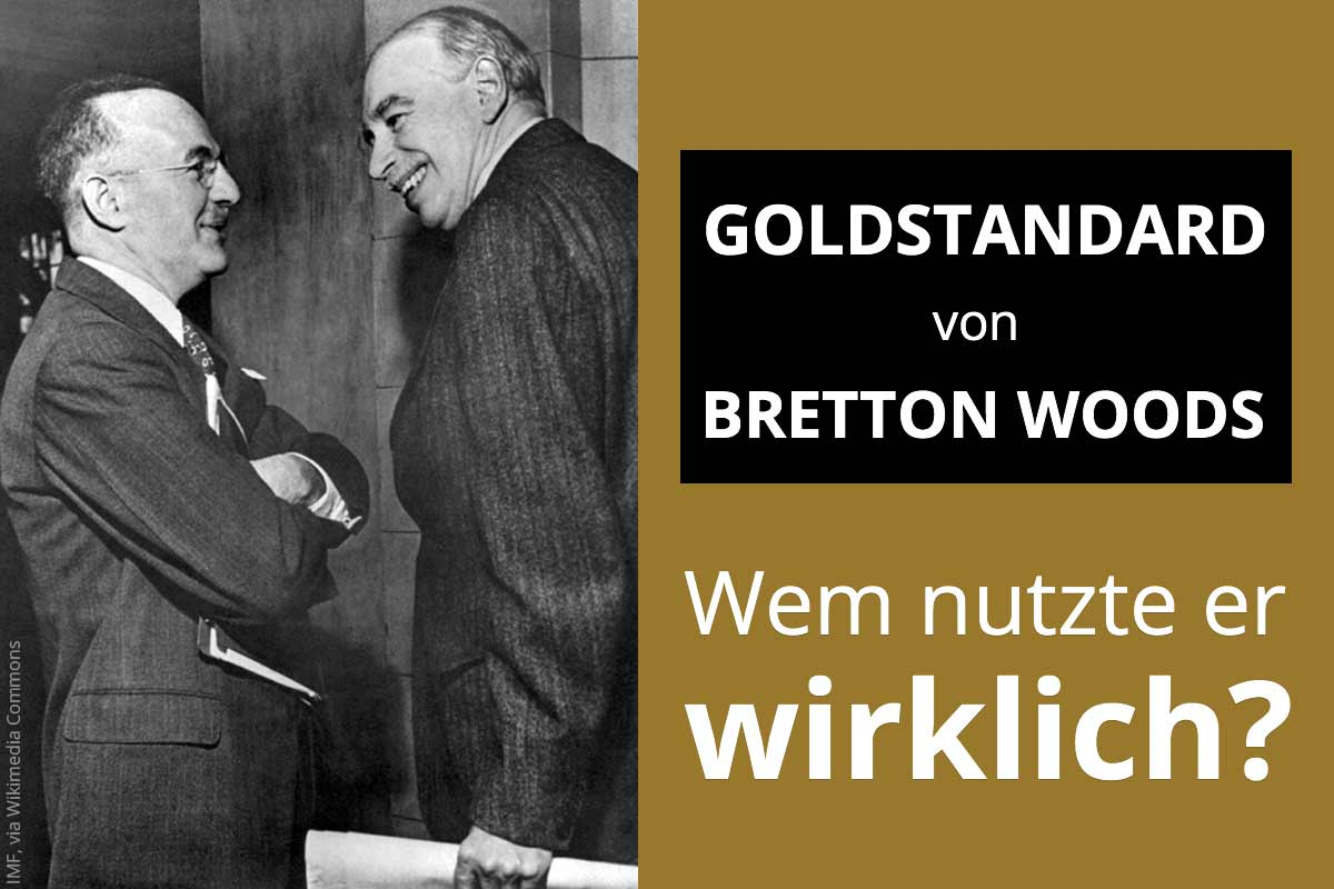 Bretton Woods Goldstandard