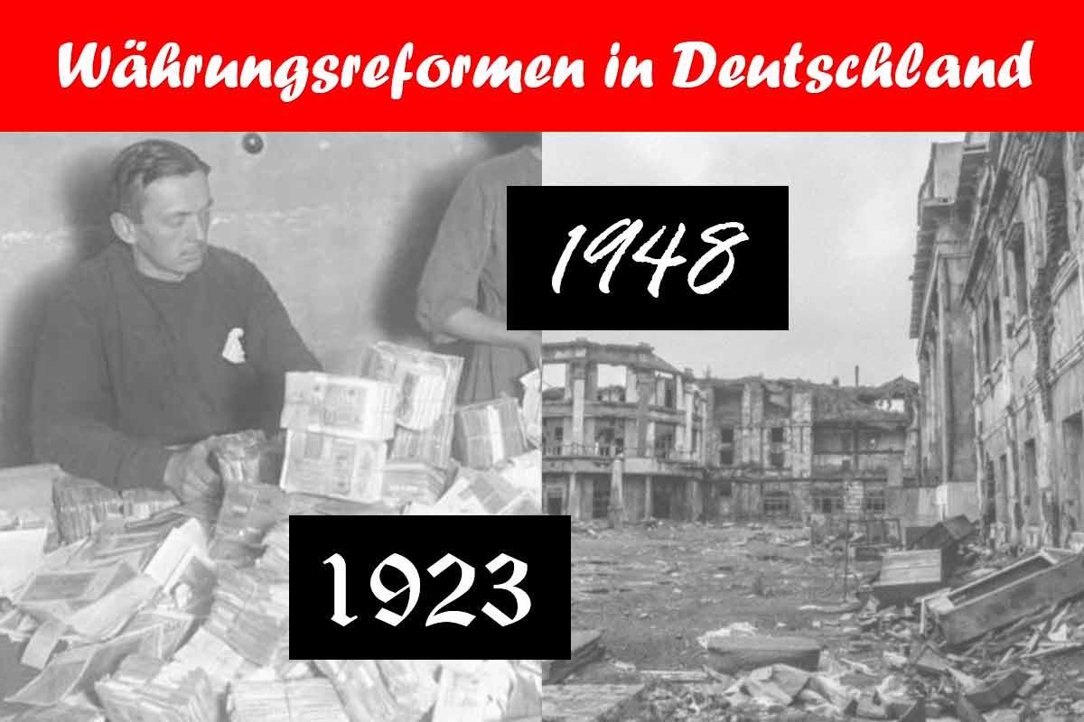 Währungsreformen 1923 & 1948: Was wir daraus lernen müssen