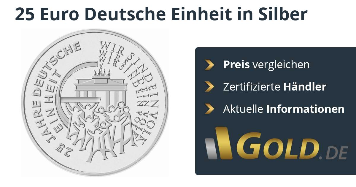 25 Euro Deutsche Einheit Silbermünze Kaufen Goldde