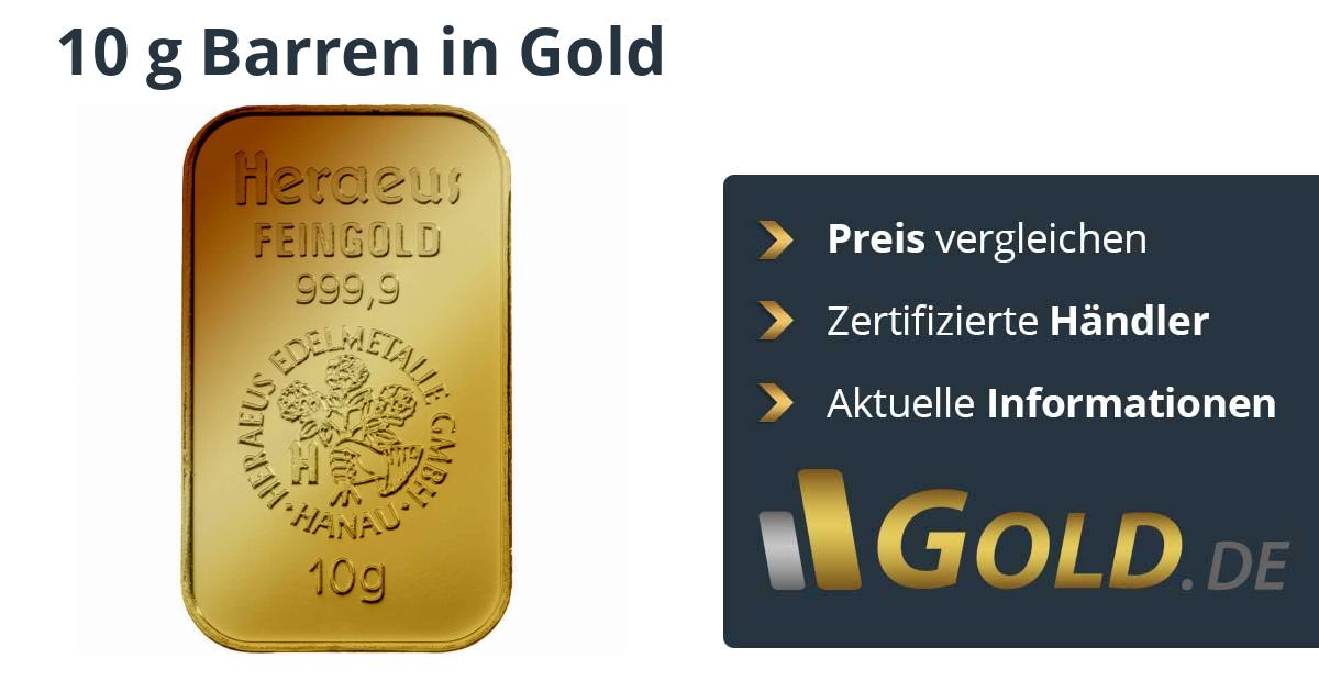 10 G Goldbarren Kaufen Preis Vergleichen Mit Der Nr1 Goldde