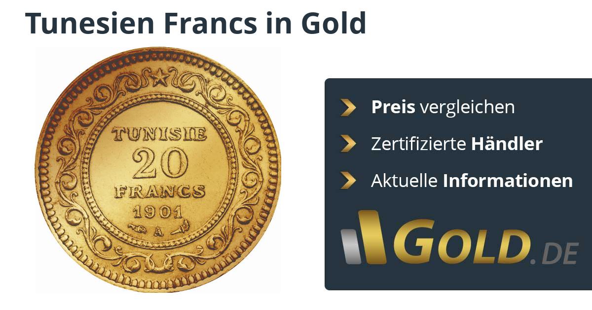 Tunesien Francs Goldmünzen