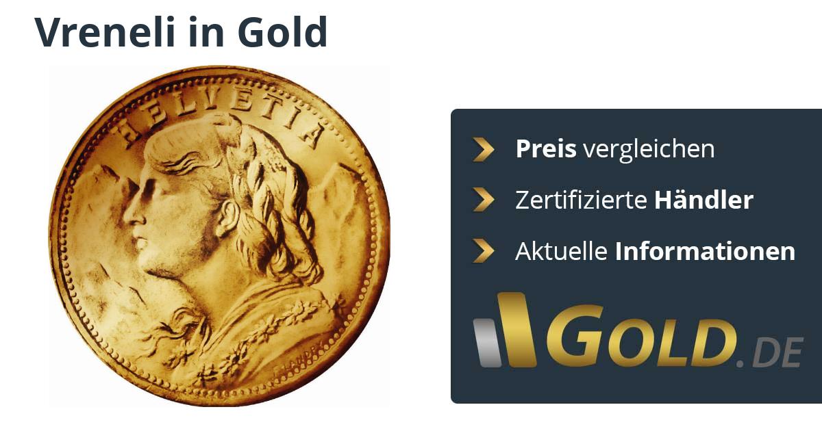 Vreneli Goldmünze Kaufen Vergleiche Preise Bei Goldde