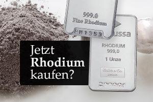 Jetzt Rhodium kaufen?