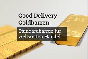 Good Delivery Goldbarren: Standardbarren für weltweiten Handel