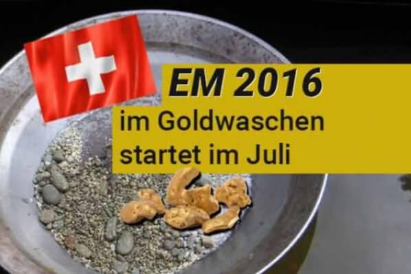Europameisterschaft im Goldwaschen 2016 startet im Juli