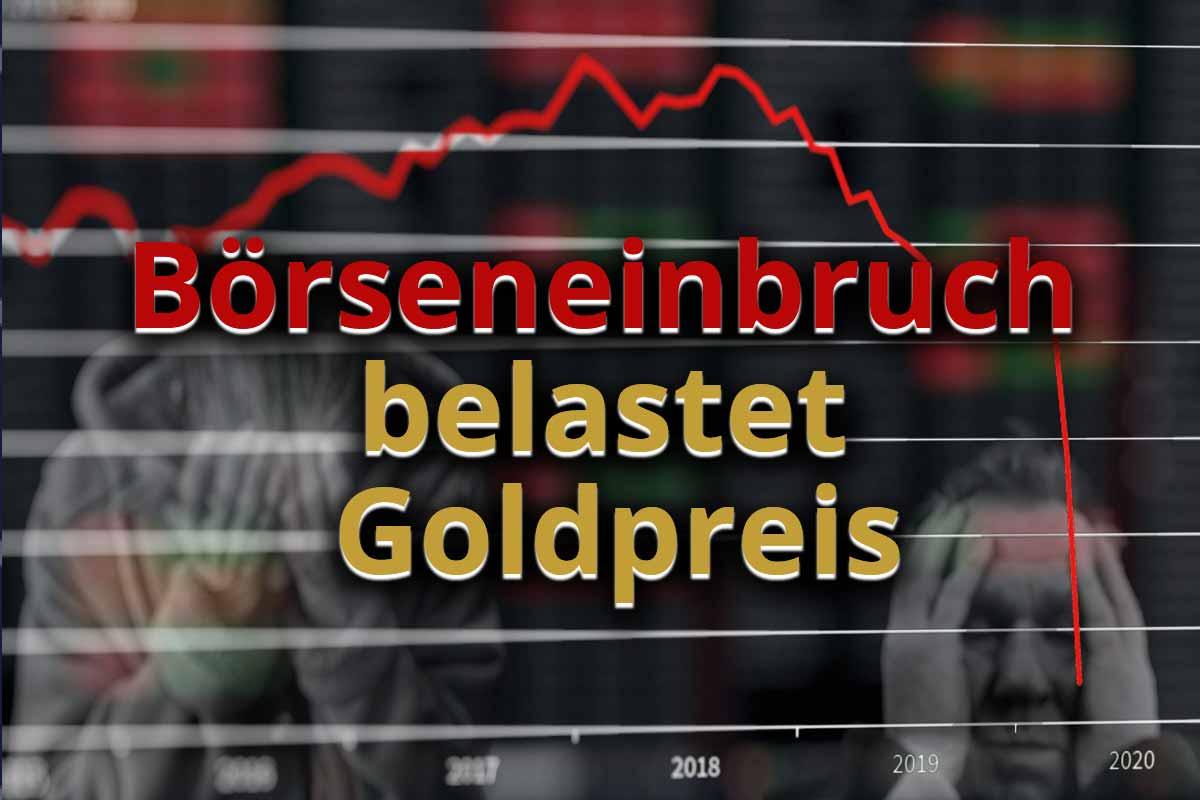 Börseneinbruch belastet Goldpreis