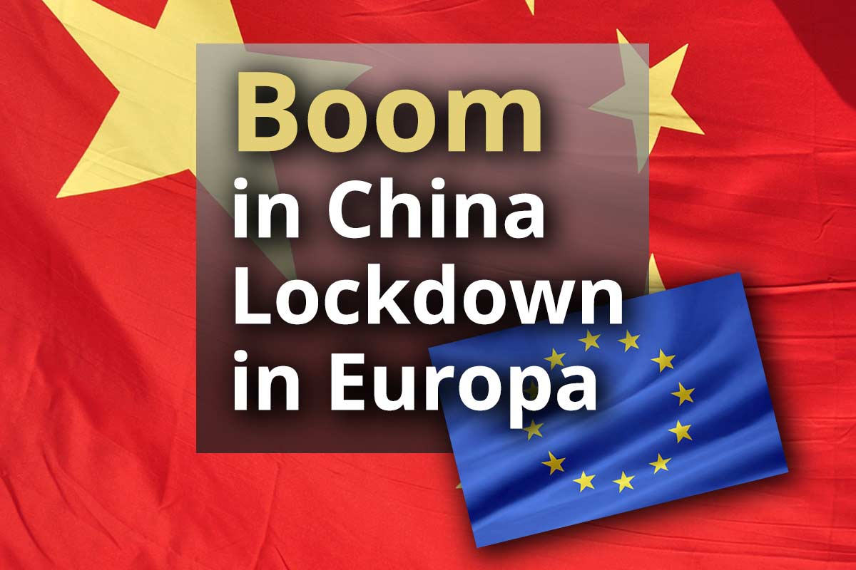 Boom in China und Lockdown in Europa