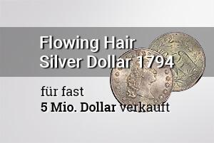 Flowing Hair Silver Dollar 1794 für fast 5 Mio. Dollar verkauft