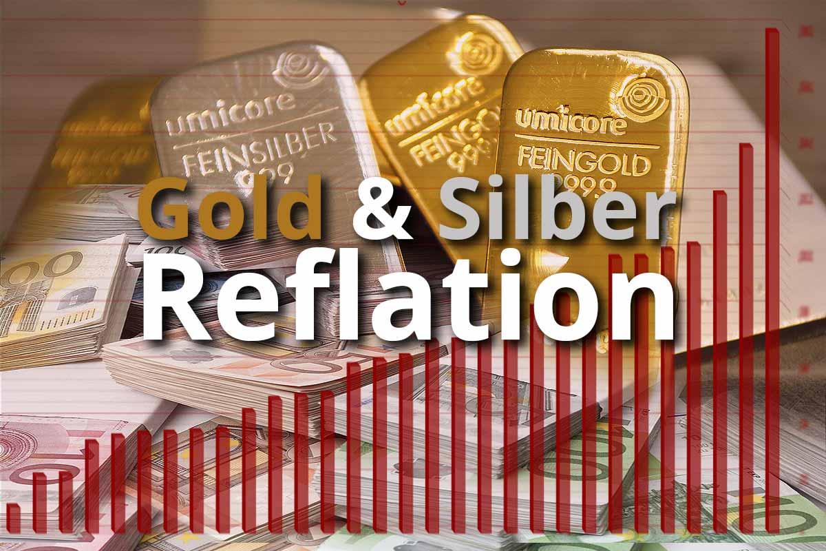 Gold und Silber in der Reflation