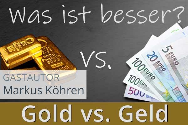 Gold versus Geld