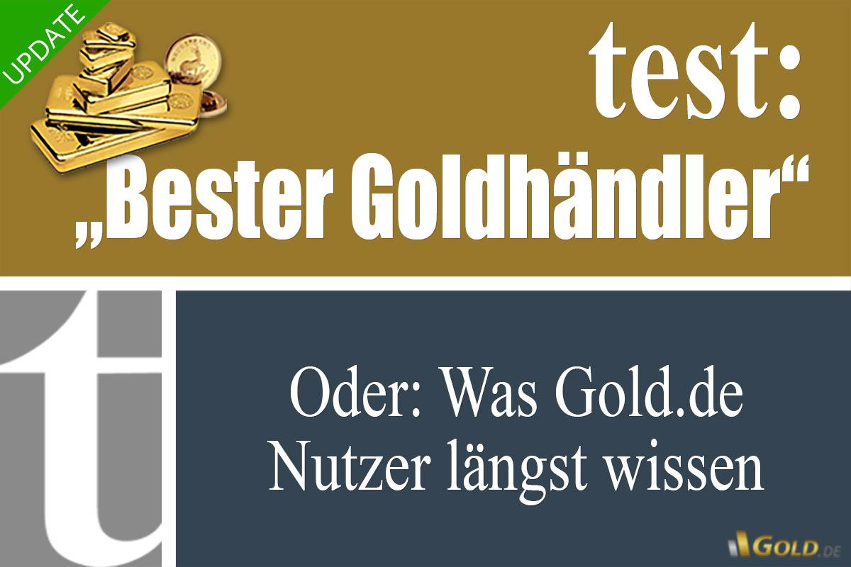 Bester Goldhändler? Was Tests sagen - und was nicht