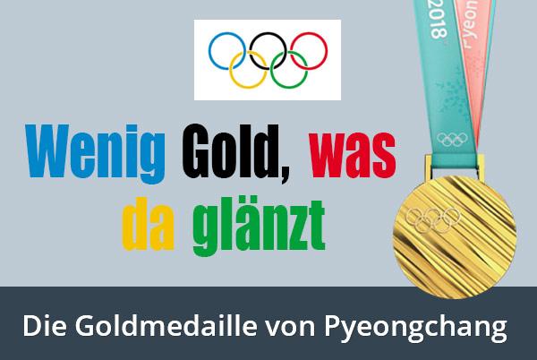 Goldmedaille Pyeongchang: Wenig Gold, was da glänzt