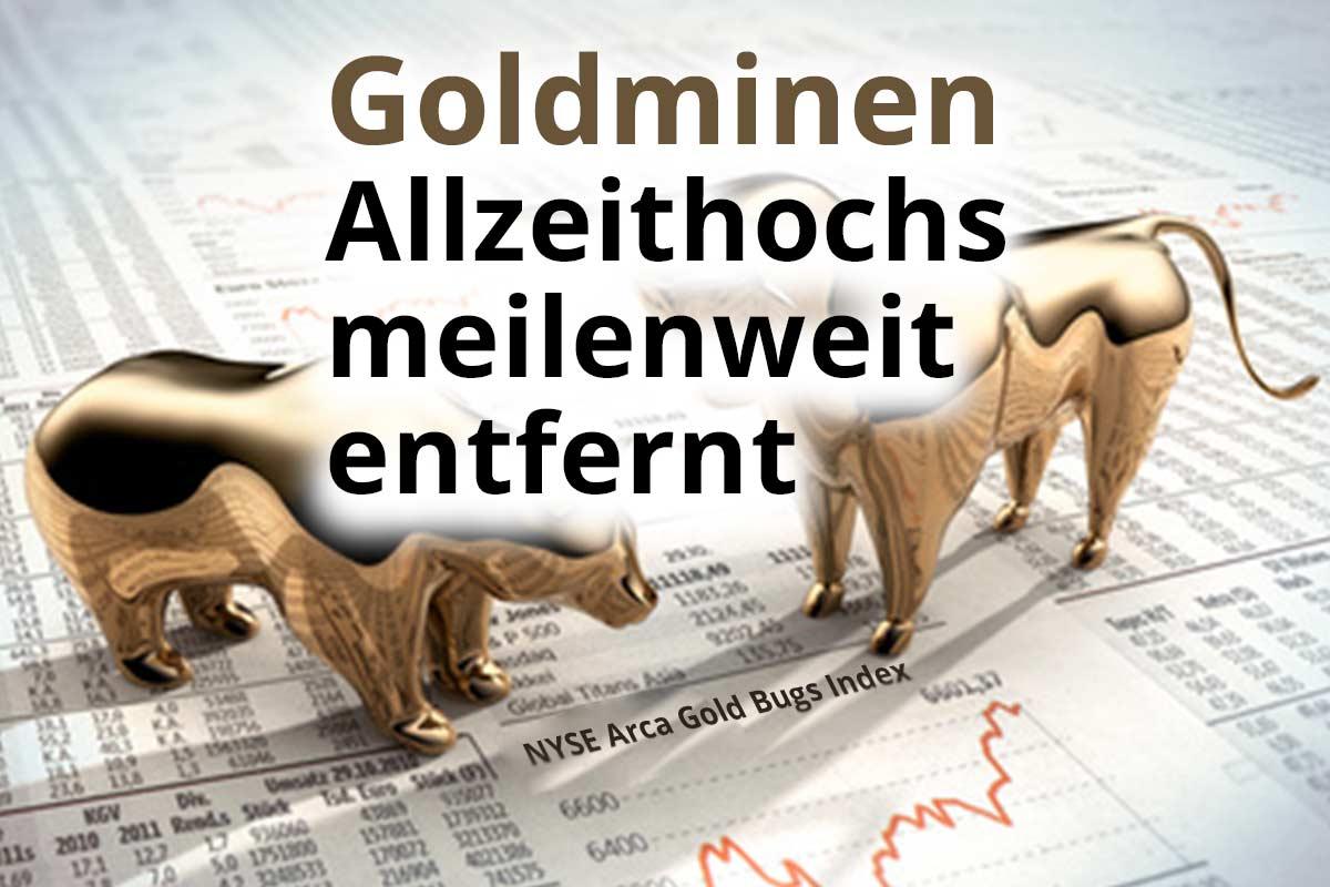 Goldminen: Von Allzeithochs meilenweit entfernt