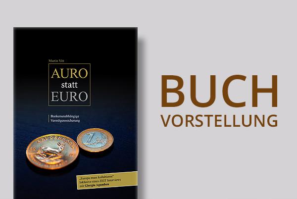 Buchvorstellung: Auro statt Euro von Martin Vitt