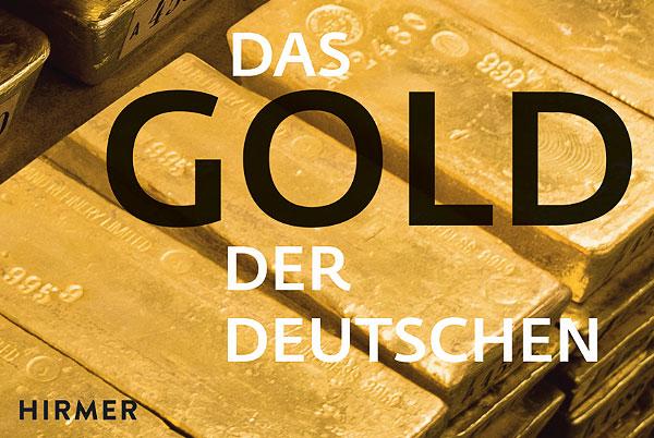 """Bundesbank Buch: """"Das Gold der Deutschen"""""""