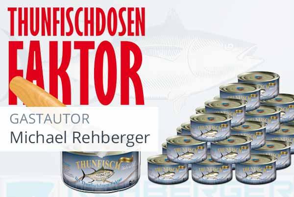 Der Thunfischdosen-Faktor – Wie kann man krisensicher investieren?