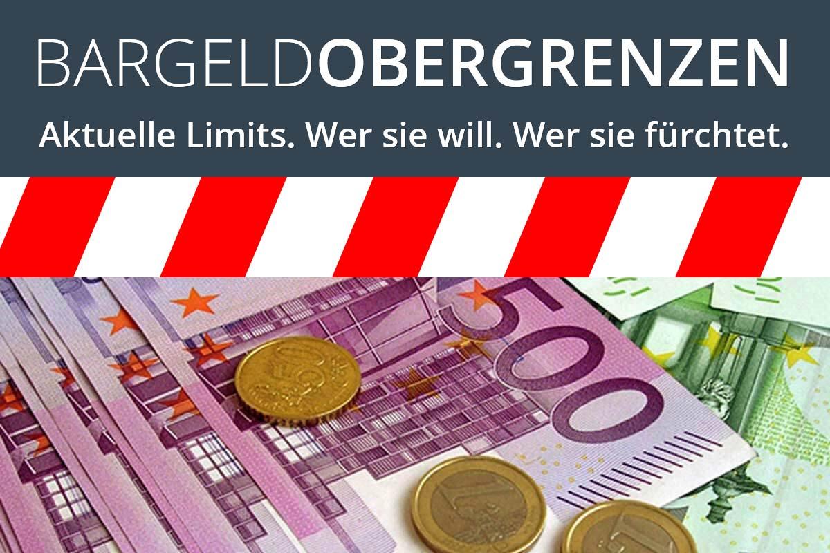 Bargeld Obergrenzen in Deutschland und Europa