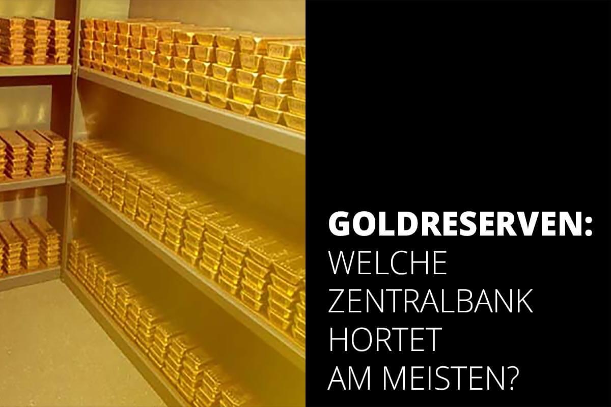 Goldreserven weltweit