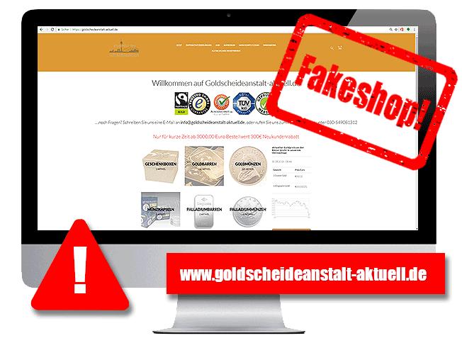 Fakeshop goldscheideanstalt-aktuell.de